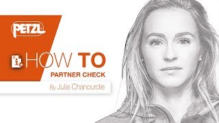 HOW TO Partner Check - Julia Chanourdie by Petzl Sport