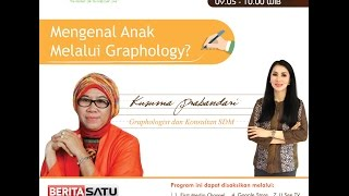 Tips Parenting Happy Parenting with Novita Tandry Episode 24 : Mengenal Anak Melalui Graphology