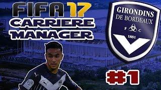 Video FIFA 17 - Carrière Manager - FCGB #1 - UNE RENTREE FRACASSANTE !! MP3, 3GP, MP4, WEBM, AVI, FLV Juli 2017