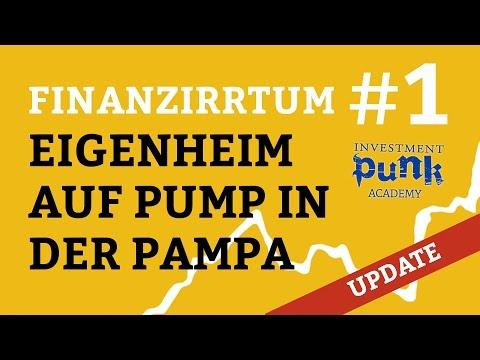 Finanzirrtum 1 - Eigenheim auf Pump in der Pampa