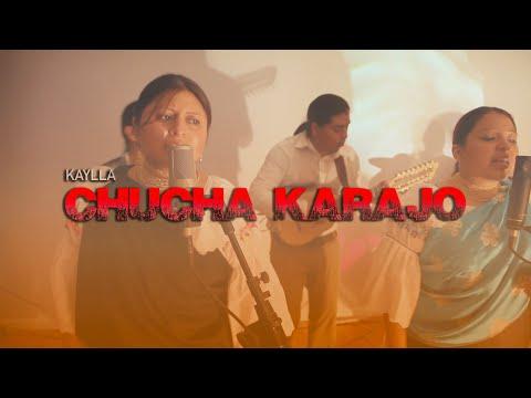 KAYLLA , Chucha Karajo (video oficial HD)