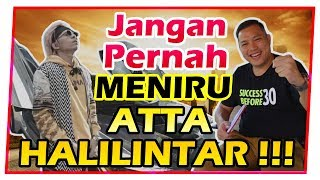 Video JANGAN PERNAH MENIRU ATTA HALILINTAR !!! MP3, 3GP, MP4, WEBM, AVI, FLV Januari 2019