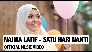 Video Najwa Latif - Satu Hari Nanti (Official Music Video) MP3, 3GP, MP4, WEBM, AVI, FLV Agustus 2018