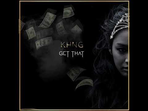 KHNG - Get That