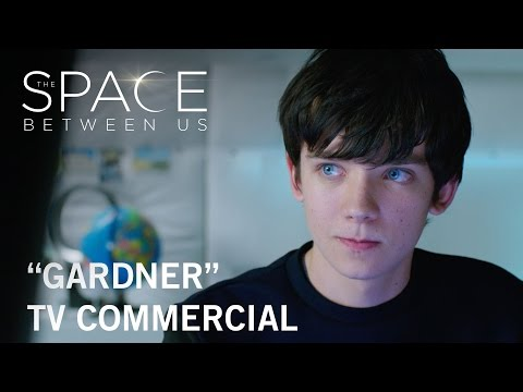 The Space Between Us (TV Spot 'Gardner')