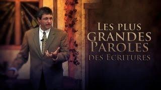 LES PLUS GRANDES PAROLES DES ÉCRITURES