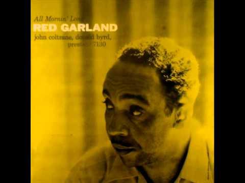 Red Garland Quintet - All Mornin' Long