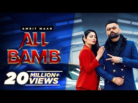 All Bamb (Official Video) Amrit Maan Ft Gurlej Akhtar & Neeru Bajwa   New Punjabi Songs 2021