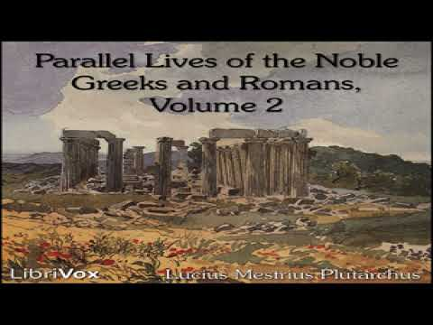 Parallel Lives of the Noble Greeks and Romans Vol. 2 | Lucius Mestrius Plutarchus | Audiobook | 1/5