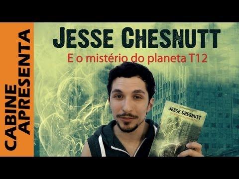 """Cabine  Apresenta """"Jesse Chesnutt e o Mistério do Planeta T12"""""""