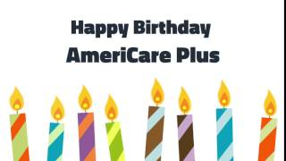 Happy 22nd Birthday AmeriCare Plus