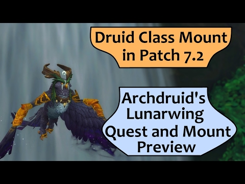 Druid Flying Class Mount in 7.2 - Archdruid's Lunarwing Form Quest (видео)