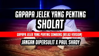 GAPAPA JELEK YANG PENTING SHOLATGAPAPA JELEK YANG PENTING SOMBONG PARODYGAPAPA JELEK YANG PENTING SOMBONG RELIGI COVERSONG BY: Chandraliow, Eka Gustiwana & Devina Aureel.Feat Paul Shadyhttps://www.youtube.com/channel/UCOCHI9LjYw6O9gDDgfEMoqAMusic:https://www.youtube.com/watch?v=hqM-17wy_AoFacebook: https://www.facebook.com/jangandipersulitTwitter:https://www.twitter.com/jgndipersulitLIKE, COMMENT, SHARE & SUBCRIBE!
