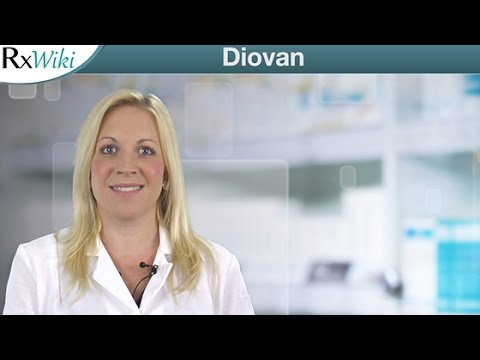 Diovan the Brand-Name Form of Valsartan - Overview