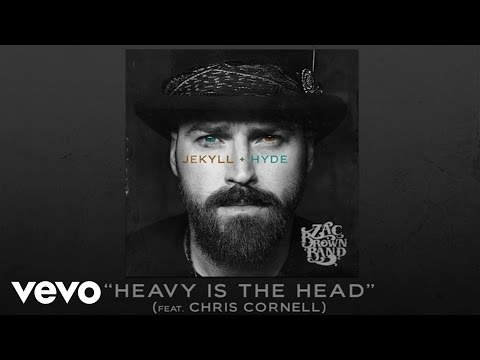 Heavy Is the Head (2015) (Song) by Zac Brown Band and Chris Cornell