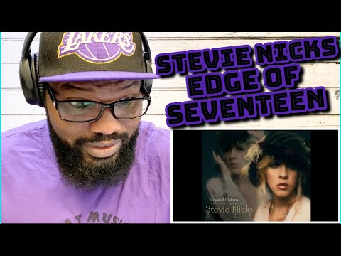 Stevie Nicks - Edge of Seventeen | REACTION
