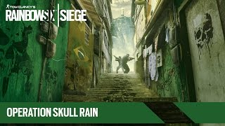 Ubisoft Tom Clancy's Rainbow Six Siege - Operation Skull Rain Trailer
