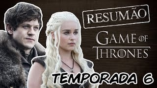 Nosso resumo da SEXTA temporada de Game of Thrones! Relembre tudo que aconteceu e se prepare para a estreia da sétima...