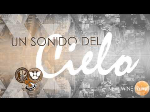New Wine - Sonido del Reino Cd 2 Completo-Mix para adorar y orar (видео)