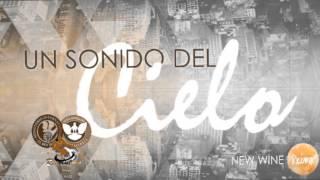 New Wine  Sonido del Reino Cd 2 CompletoMix para adorar y orar