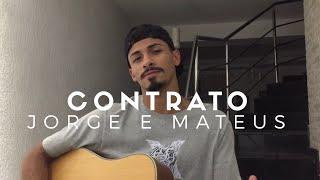 image of Contrato - Jorge e Mateus (Cover - Pedro Mendes)