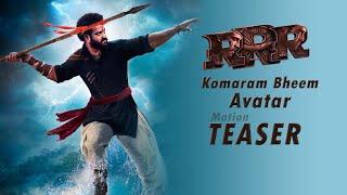Jr NTR's Komaram Bheem Avatar Motion Teaser | RRR Movie |