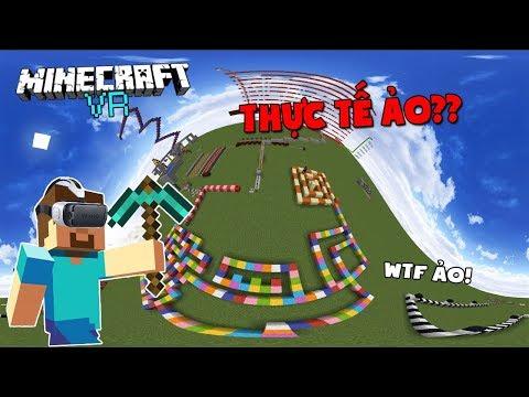 MINECRAFT PHIÊN BẢN THỰC TẾ ẢO ĐẦU TIÊN CỦA VIỆT NAM?? - Minecraft VR - Thời lượng: 10 phút.