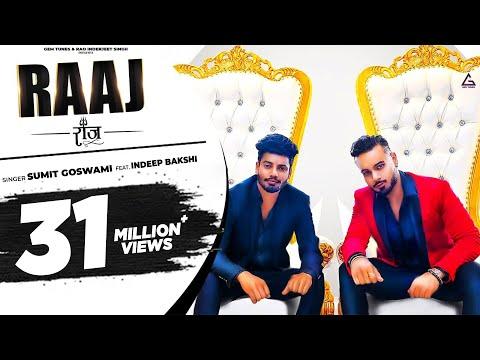 Sumit Goswami : Raaj (Official Video) Indeep Bakshi | Latest Haryanvi Songs Haryanavi 2020