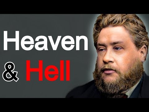 Sermons - Charles Spurgeon Sermon - Heaven and Hell Spurgeon playlist: http://www.youtube.com/view_play_list?p=CDB844A9113F938C C. H. Spurgeon - Baptist preacher The d...