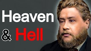 Charles Spurgeon Sermon - Heaven And Hell