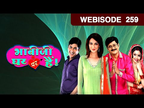 Bhabi Ji Ghar Par Hain - Episode 259 - February 25