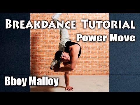 Брейк Данс от Bboy Malloy. Видео курс по Power Move.
