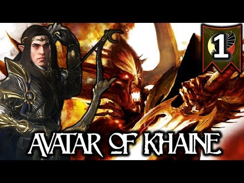ALITH ANAR, AVATAR OF KHAINE! - Total War Warhammer 2 High Elves Campaign #1