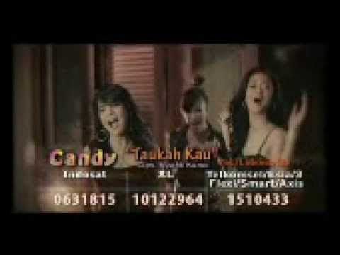 Candy - Taukah Kau (Official Video Clip)