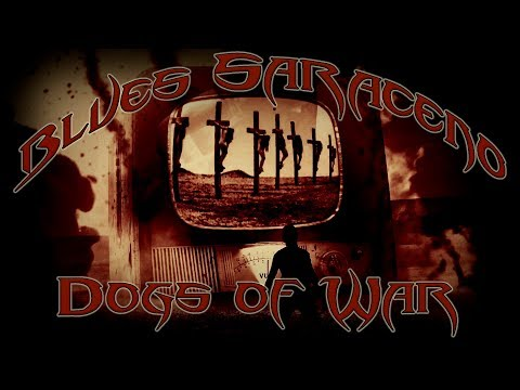 Blues Saraceno - Dogs of War