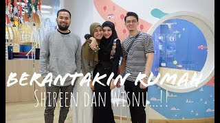 Download Video BERANTAKIN RUMAH SHIREEN dan WISNU MP3 3GP MP4