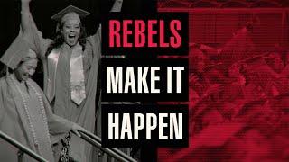 Rebels Make It Happen