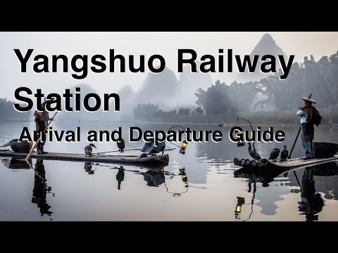 Yangshuo Railway Station - arrival and departure