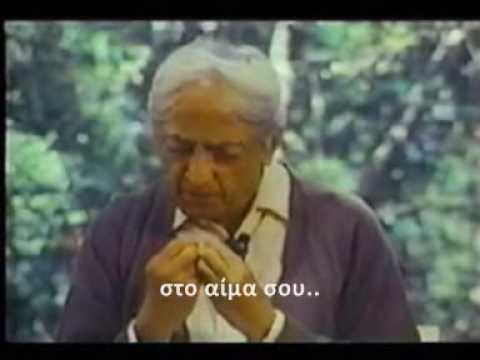 J Krishnamurti  «Ο κόσμος υποφέρει» Video