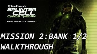 Splinter Cell Chaos Theory - Mission 3 Bank 1/2