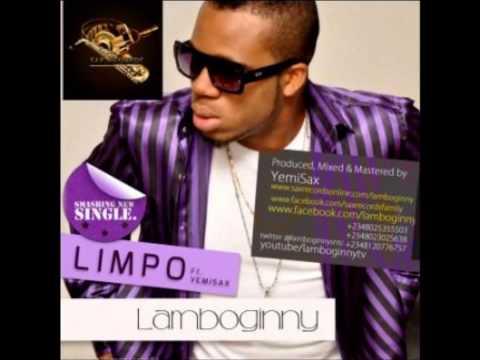 Lamboginny ft Yemi Sax - Limpo