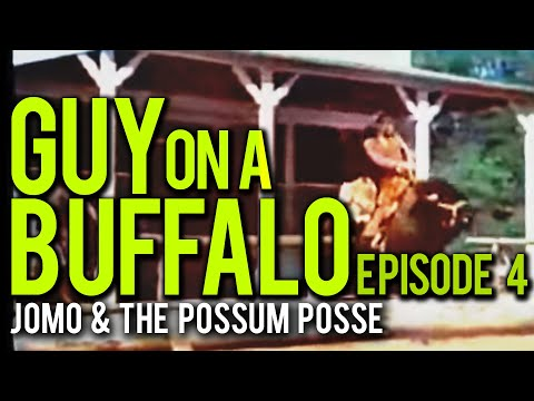 Guy On A Buffalo - Episode 4