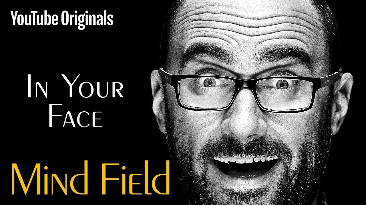 In Your Face (Mind Field Ep 7)