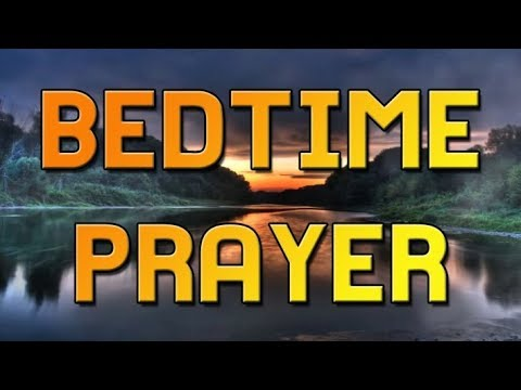 Good evening messages - Bedtime Prayer - An Evening Prayer to End the Day With God - Night Prayer