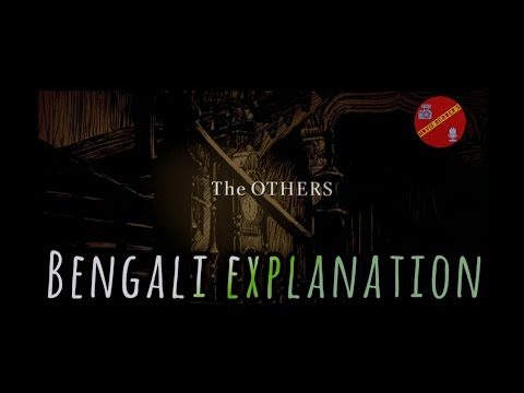 """THE OTHERS"" THE SPANISH AWARD WINNING FILM BENGALI EXPLANATION видео"