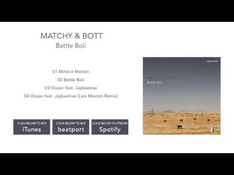 Matchy & Bott feat. Jaybeetrax - Ocean [Light My Fire] (видео)