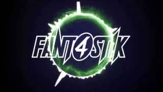 Fant4stik - Positive Vibes