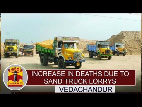 Increase-in-Deaths-due-to-Sand-Truck-Lorrys-People-Demands-Action-Thanthi-TV