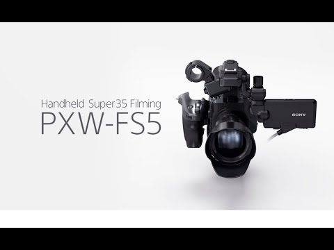 PXW-FS5 Official Function Video | Sony Professional