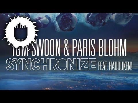Tom Swoon & Paris Blohm – Synchronize feat. Hadouken! (World Premiere Dyro 'Daftastic' Radioshow)